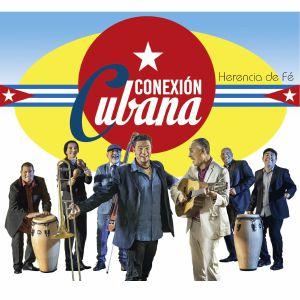 CONEXION CUBANA - Herencia De Fe