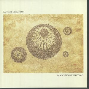 DICKINSON, Luther - Hambone's Meditations