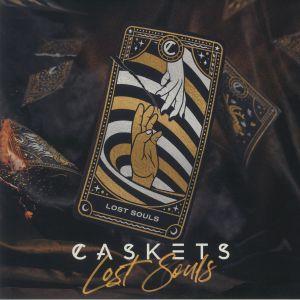 CASKETS - Lost Souls