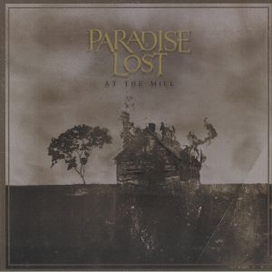 PARADISE LOST - At The Mill