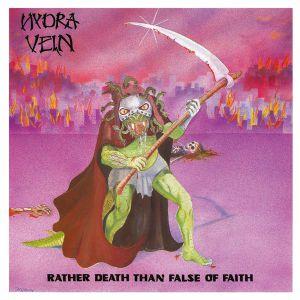 HYDRA VEIN - Rather Death Than False Of Faith