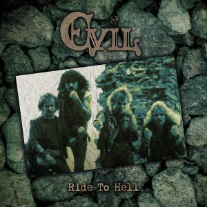EVIL - Ride To Hell