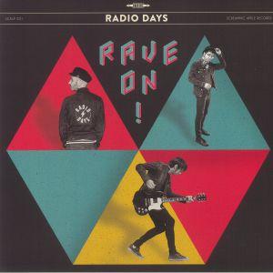 RADIO DAYS - Rave On!