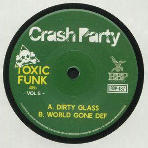 CRASH PARTY - Toxic Funk Vol 5