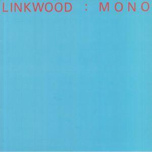 LINKWOOD - Mono
