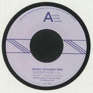 JOONA TOIVANEN TRIO - Except For