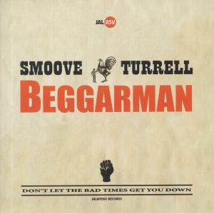 SMOOVE & TURRELL - Beggarman