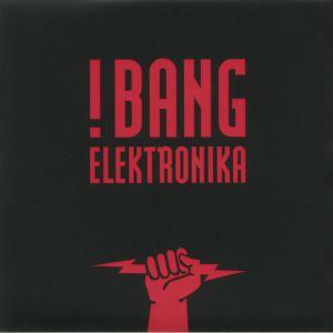 BANG ELECTRONICA - Aktivierung!