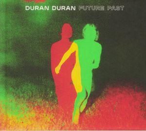 DURAN DURAN - Future Past (Deluxe Edition)
