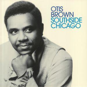 BROWN, Otis - Southside Chicago