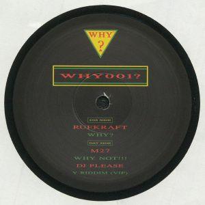 RUFKRAFT/M27/DJ PLEASE - Why