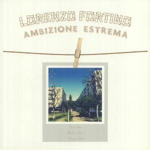 FORTINO, Lorenzo - Ambizione Estrema EP
