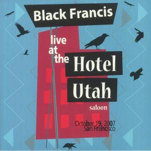 BLACK FRANCIS - Live At The Hotel Utah Saloon