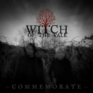WITCH OF THE VALE - Commemorate