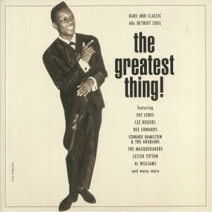 VARIOUS - The Greatest Thing!: Rare & Classic 60s Detroit Soul