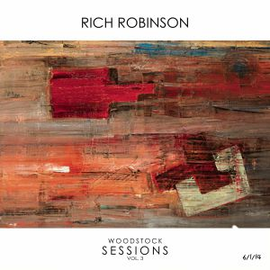 ROBINSON, Rich - Woodstock Sessions Vol 3 (reissue)