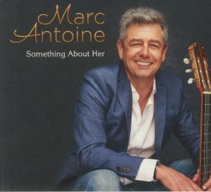 ANTOINE, Marc - Something About Her