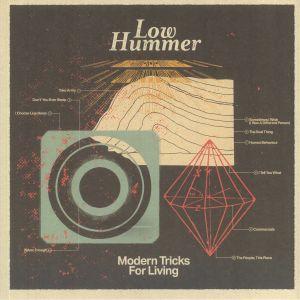 Low Hummer - Modern Tricks For Living