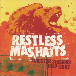 RESTLESS MASHAITS - Kingston Sessions: 1992 - 2002
