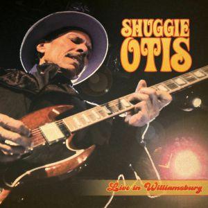 OTIS, Shuggie - Live In Williamsburg