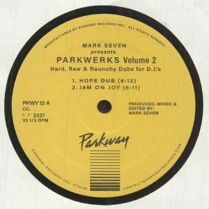 MARK SEVEN - Parkwerks Volume 2