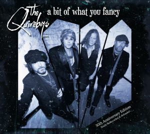 QUIREBOYS, The - A Bit Of What You Fancy (30th Anniversary)