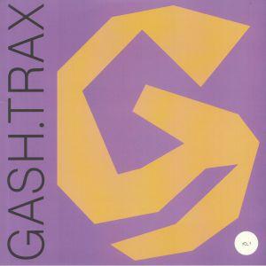 GASH COLLECTIVE - Gash Trax Vol 1