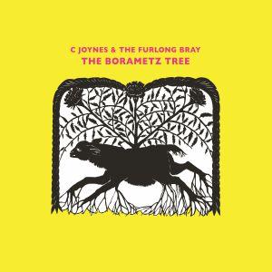 C JOYNES & THE FURLONG BRAY - The Borametz Tree
