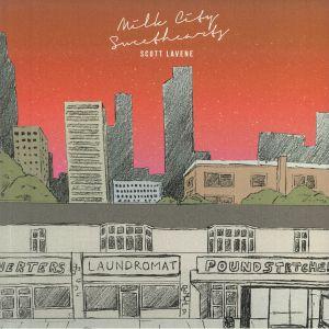 LAVENE, Scott - Milk City Sweethearts