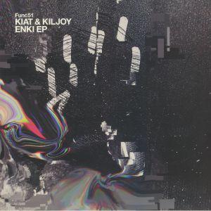 KIAT/KILJOY - Enki EP