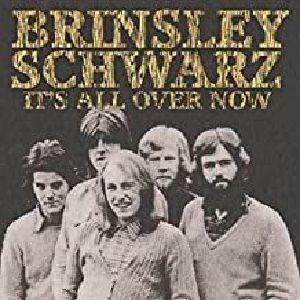 SCHWARZ, Brinsley - It's All Over Now (remastered)