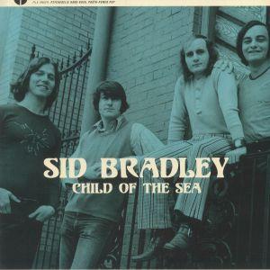 BRADLEY, Sid - Child Of The Sea