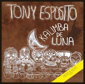 ESPOSITO, Tony - Kalimba De Luna: Hear & Now Remix