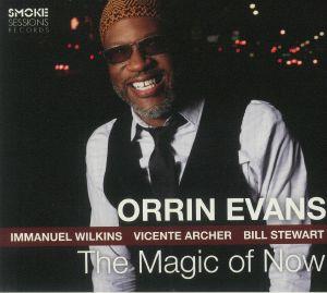 EVANS, Orrin - The Magic Of Now