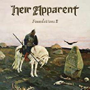 HEIR APPARENT - Foundations II