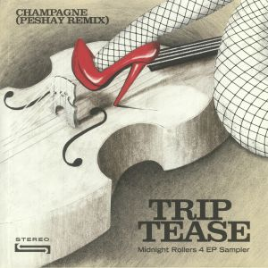 CHAMPAGNE - Trip Tease
