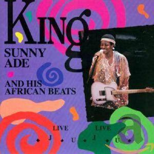 KING SUNNY ADE & HIS AFRICAN BEATS - Live Live Juju