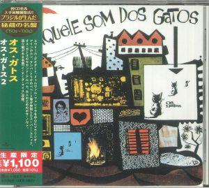OS GATOS - Aquele Som Dos Gatos (reissue)