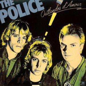 POLICE, The - Outlandos D'amour