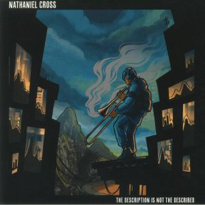 CROSS, Nathaniel - The Description Is Not The Described