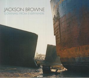 BROWNE, Jackson - Downhill From Everywhere