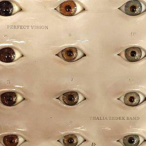 THALIA ZEDEK BAND - Perfect Vision