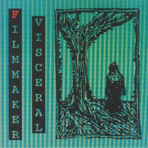 FILMMAKER - Visceral