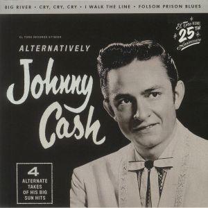 CASH, Johnny - Alternatively: 4 Alternate Takes Of His Big Sun Hits