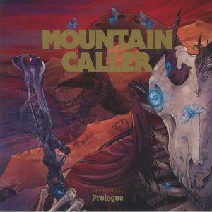 MOUNTAIN CALLER - Chronicle: Prologue EP