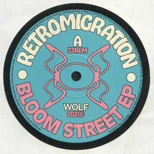RETROMIGRATION - Bloom Street EP