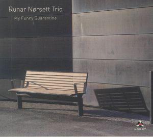 RUNAR NORSETT TRIO - My Funny Quarantine