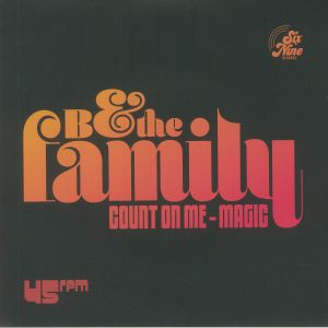 B & THE FAMILY - Count On Me