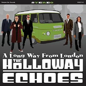 The Holloway Echoes - A Long Way From London