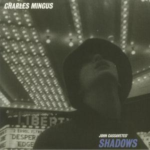 MINGUS, Charles - Shadows (Soundtrack)